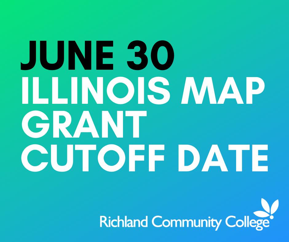 state of illinois map grant June 30 2020 Illinois Map Grant Cutoff Date